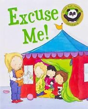 EXCUSE ME (9781474803403) - MOIRA BUTTERFIELD (HARDCOVER) NEW