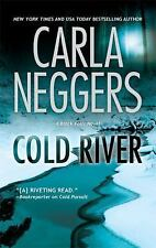 Cold River by Carla Neggers (2009, Paperback)