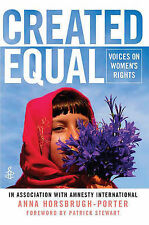 Created Equal: Voices on Women's Rights Horsbrugh-Porter, Anna Very Good Book