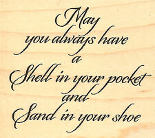 A Shell In Your Pocket Saying Wood Mounted Rubber Stamp Impression Obsession NEW