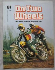 On Two Wheels magazine The inside story of Motor Cycling Issue 67