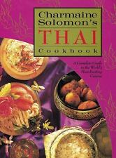 Charmaine Solomon's Thai Cookbook : A Complete Guide to the World's Most...