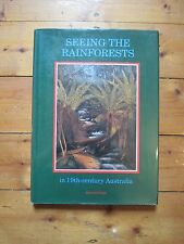 SEEING THE RAINFORESTS IN 19TH CENTURY AUSTRALIA Rod Ritchie 1989 B455