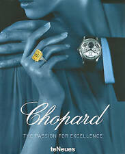 Chopard: The Passion for Excellence by teNeues Publishing UK. NEW hardback !.