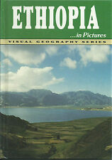 Ethiopia in Pictures by Department of Geography Staff Lerner Publications...