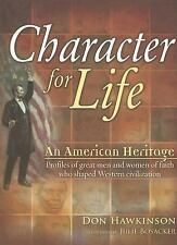 Character for Life: An American Heritage, Don Hawkinson, Good Book