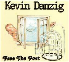 Free the Poet by Kevin Danzig (CD, Oct-1999, Kevin Danzig) NEW