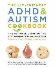 The Kid-Friendly ADHD and Autism Cookbook: The Ultimate Guide to the Gluten-Free