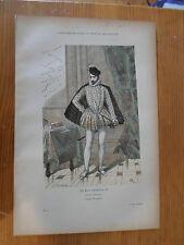 Costumes de Paris à travers les siécles - le roi charles 9