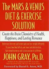 The Mars and Venus Diet and Exercise Solution : Create the Brain Chemistry of H…