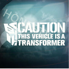 CAUTION VEHICLE TRANSFORMER Car window wall decals stickers laptop glass decor
