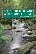 West Virginia Off the Beaten Path®: A Guide to Unique Places (Off the -ExLibrary
