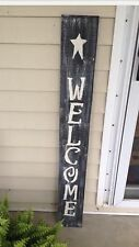 Handmade Welcome Sign Primitive Front Porch Decor
