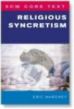 SCM Core Text: Religious Syncretism by Eric Maroney (2006, Paperback)