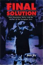 """Final Solution"": Nazi Population Policy and the Murder of the European Jews"