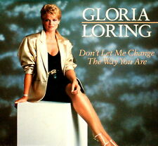 "GLORIA LORING ""DON'T LET ME CHANGE THE WAY YOU ARE"" ATLANTIC 89353 (1986) 45/PS"