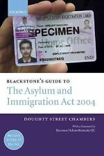 The Asylum and Immigration Act 2004 by Peter Morris, Simon Cox and Mark...