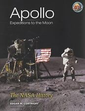 APOLLO EXPEDITIONS TO THE MOON - PAUL DICKSON EDGAR M. CORTRIGHT (PAPERBACK) NEW