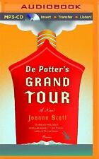 De Potter's Grand Tour : A Novel by Joanna Scott (2015, MP3 CD, Unabridged)
