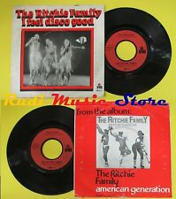 LP 45 7'' THE RITCHIE FAMILY I feel disco good Good in love ARIOLA no cd mc dvd