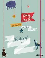 Baby Journal: The Story of..., , New Book