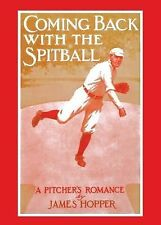 Coming Back with the Spit Ball by James Hopper (1996, Paperback, Reprint)