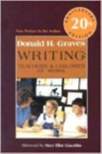 Writing, 20th Anniversary Ed : Teachers and Children at Work by Donald H....