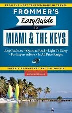 Easy Guides: Frommer's EasyGuide to Miami and the Keys (2014, Paperback)