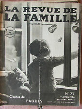 La Revue de la Famille N°77 (1er avril 1934) Nlle organisation du travail en All
