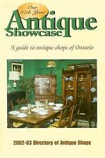 Antique Showcase Directory: Directory of Antique Shops in Ontario 2002-2003 by B