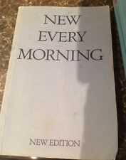 New Every Morning. B.B.C Book Of Daily Services For Broadcasting. 1973 Edition