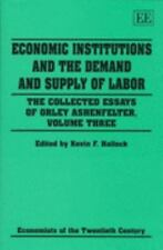 Economists of the Twentieth Century: Economic Institutions and the Demand and...