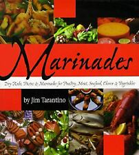 Marinades: Dry Rubs, Pastes and Marinades for Poultry, Meat, Seafood, Cheese and