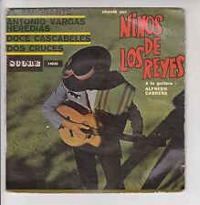 """NINOS DE LOS REYES Disque 45T 7"""" EP Alfredo CABRERA Guitare EL EMIGRANTE RARE"""