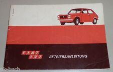 Betriebsanleitung Handbuch Fiat 127 2/3-Türer, Stand Mai 1972
