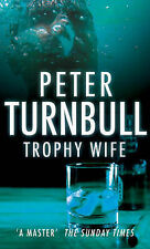 Trophy Wife by Turnbull, Peter