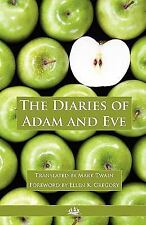 The Diaries of Adam and Eve : Foreword by Ellen K. Gregory by Mark Twain...