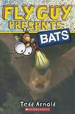 Fly Guy Presents: Bats by Tedd Arnold (2015, Hardcover)