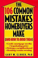 The 106 Common Mistakes Homebuyers Make (And How to Avoid Them) by Gary W. El...
