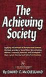The Achieving Society by David C. McClelland (1967, Paperback)