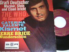 "7"" EP-The Who Drafi Deutscher C. Valente p. Brice-my generation Kismet # 4456"