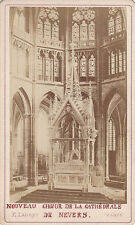 Photo carte de visite : E.Ladret ; Coeur de la Cathédrale de Nevers , 1874