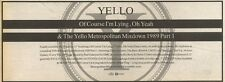 18/3/89Pgn51 Advert: Yello 'of Course I'm Lying/oh Yeah' Available Now 4x11