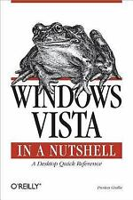 In a Nutshell (o'Reilly): Windows Vista in a Nutshell : A Desktop Quick...