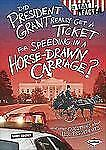 Did President Grant Really Get a Ticket for Speeding in a Horse-Drawn-ExLibrary