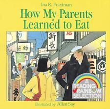 How My Parents Learned To Eat (Turtleback School & Library Binding Edition) (Rea