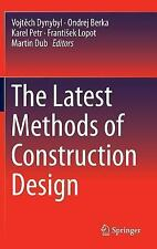 The Latest Methods of Construction Design (2015, Hardcover)