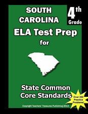 South Carolina 4th Grade ELA Test Prep : Common Core Learning Standards by...