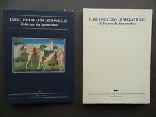 Libro Piccolo di Meraviglie Jacopo da Sanseverino Serra e Riva 1985 Viaggio Miti