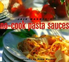 Joie Warner's No-Cook Pasta Sauces  Tomato Oil Cheese Meat Vegetable Seafood